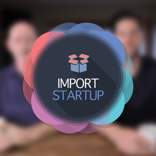 What Is Import Startup?