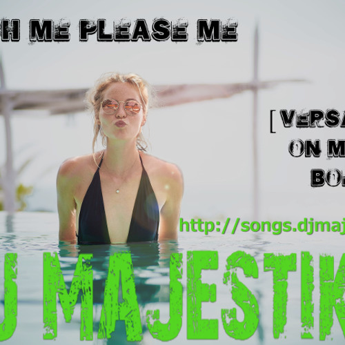 Touch Me Please Me [Versace On My Body] Feat. Stephanie Kay, Reno Jr and KO
