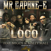 Mr. Capone-E Ft. Migos & Mally Mall -