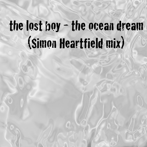 the ocean dream (simon heartfield mix)