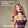 Digital Mafia & Sonik - Bunny Boiler [Cosa Nostra (LW) Records]