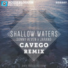 Sonny Alven x Jarand - Shallow Waters (Cavego Remix)