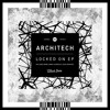 Architech - Need In Me (Original Mix) :: Available Now!
