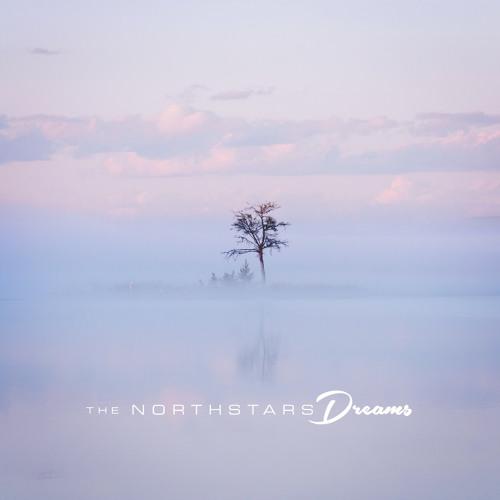 "The NorthStars - ""DREAMS"" - FULL ALBUM STREAM"