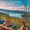 Koby Funk - Unser Sommer (feat. Max Giesinger) (Kirill Bukka Edit)