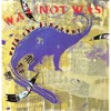 Was (Not Was) - Walk The Dinosaur (Double Kiu 2015)