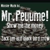 Show Me The Money Peuume Ft Zack And Black Bird Crow