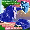 "Fi"": Interview With FutureDude's Jeffrey Morris"