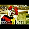 Mr.Artical_Act Like A Clown_(Gecky HeavyHammer REMIX)_2015 mp3