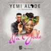 Download Yemi Alade  Na Gode feat Selebobo Mp3