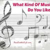 28 - What - Kind - Of - Music - Do - You - Like