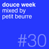 douce week #30 by PETIT BEURRE