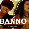 Banno Tera Swagger Dj Pratikk Remix