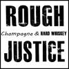 Champagne & Hard Whiskey
