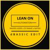 Major Lazer & DJ SNAKE vs. Naten - Lean On Automaton (dBASSIC Edit)