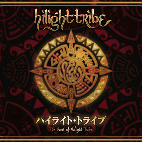 Best of Hilight Tribe