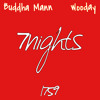 Buddhamann - 7NIGHTS ft. Wooday