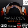 I Wanna Know (Featuring Riky Rick)
