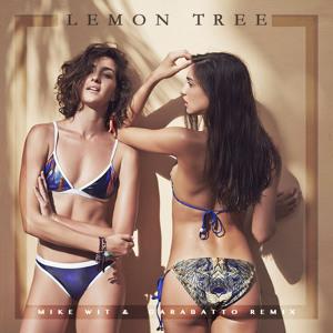 Lemon Tree (Mike Wit & Garabatto Remix) by Fools Garden
