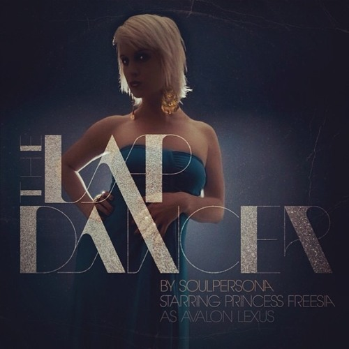 Cocaine (Bonus Unreleased Track from The Lapdancer album) Starring Princess Freesia