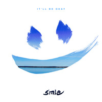 SMLE It'll Be Okay (Ft. Helen Tess) Artwork