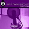 Miguel Campbell & Beccs Lott - Free Falling