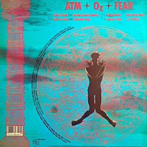 Atm-Oz-Fear - Justin Strauss Remix 1990