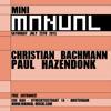 Christian Bachmann at Mini Manual (Cue Bar Amsterdam, July 25 2015)
