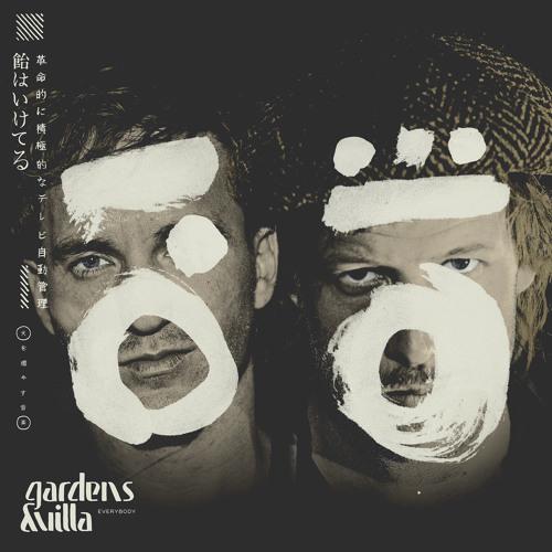 "Gardens & Villa - ""Everybody"""