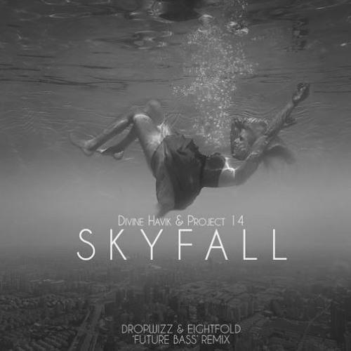 Divine Havik & Project 14 - Skyfall (Eightfold Remix)