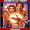 Star Wars Episode 4 A New Hope - Audio Commentary