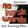 No Harsh Words feat. Courtney Odom