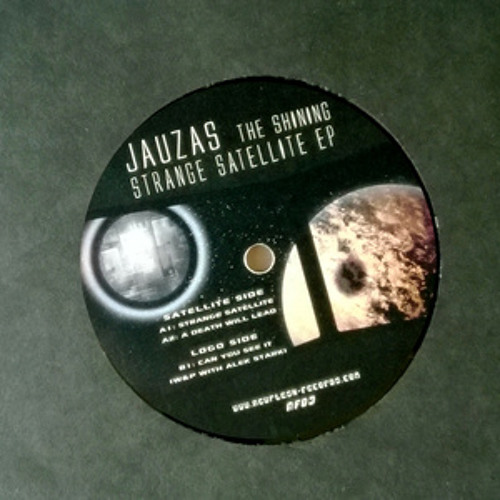 Jauzas The Shining and  Alek Stark -Can You See It (Newflesh records)