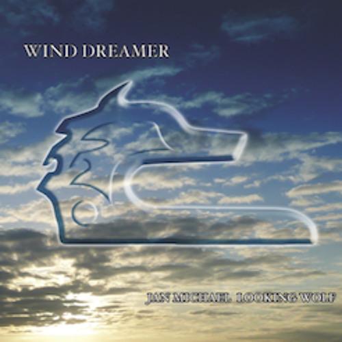Wind Dreamer - Jan Michael Looking Wolf - Wind Dreamer (sample)
