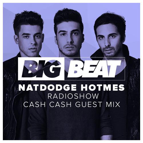 VA - Big Beat's NatDodge HOTMES EP 9 (Cash Cash Guestmix)