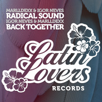 Igor Neves & Marlldexx - Back Together