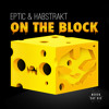 Eptic  Habstrakt - On The Block [EDM.com Premiere]