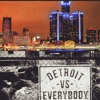 Detroit Vs Everybody Mix Part 1