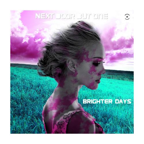Brighter Days (Stonedove remix edit)