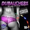 LIVE @ DUBAUCHERY  - FREE DOWNLOAD!