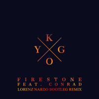 Kygo - Firestone Ft. Conrad (Lorenz Nardo Bootleg Remix) Artwork