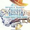 Mexico. Feat.YungGoon&KinggDavidd