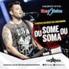 Banda Chicabana - Ou Some Ou Soma #MúsicaNova