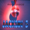 Jacksin 5 - Rock Disco (Original Mix)(Preview)Out Now On(Rhinofist Records)