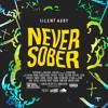 Never Sober (Dancehall Mix // July 2015)