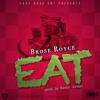 Brose Royce - Eat