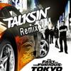 Teriyaki Boyz - Tokyo Drift (TalkSin Remix) [click