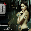 Zid - Saanson Ko (DJ z Remix)