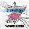 Nitrodrop - Architect (VAGUS Remix)