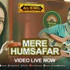 Mere Humsafar All Is Well Mithoon Tulsi Kumar
